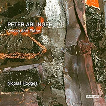 Peter Ablinger: Voices & Piano