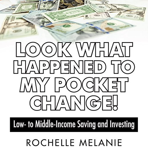 Look What Happened to My Pocket Change! audiobook cover art