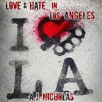 Love & Hate in Los Angeles