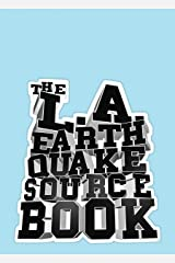 The L.A. Earthquake Sourcebook Hardcover