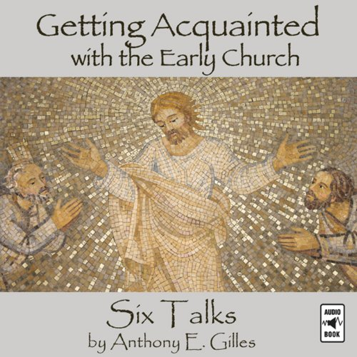 Getting Acquainted with the Early Church cover art