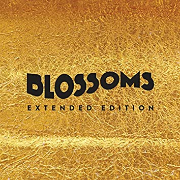 Blossoms (Extended Edition)