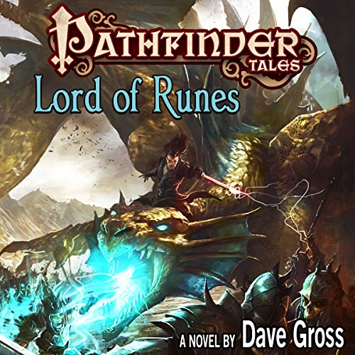 Pathfinder Tales: Lord of Runes                   By:                                                                                                                                 Dave Gross                               Narrated by:                                                                                                                                 Steve West                      Length: 13 hrs and 1 min     179 ratings     Overall 4.6