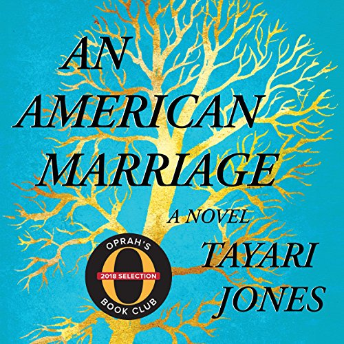 An American Marriage (Oprah's Book Club)     A Novel              By:                                                                                                                                 Tayari Jones                               Narrated by:                                                                                                                                 Sean Crisden,                                                                                        Eisa Davis                      Length: 8 hrs and 59 mins     108 ratings     Overall 4.4
