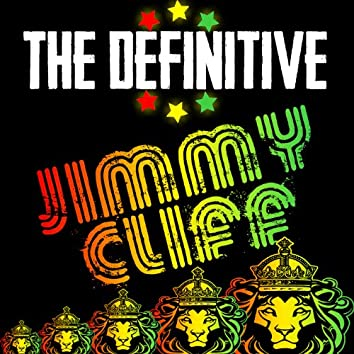 The Definitive Jimmy Cliff