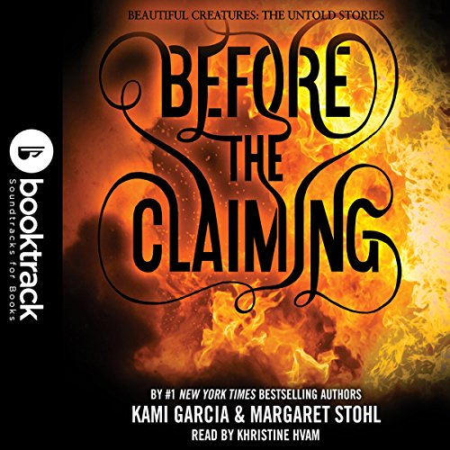 Before the Claiming: Booktrack Edition audiobook cover art