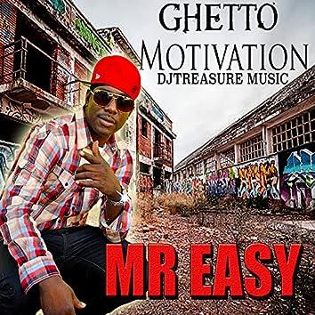Ghetto Motivation