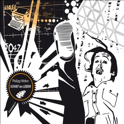 Schief ins Leben audiobook cover art
