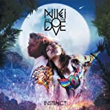 Songtexte von Niki and the Dove - Instinct