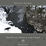 Bargain Audio Book - Kentucky Snow   the Crow  Kentucky Summer