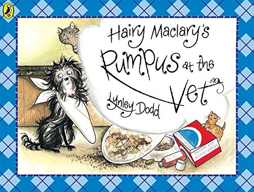 Hairy Maclary's Rumpus At The Vet (Hairy Maclary and Friends) by Lynley...