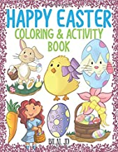 Happy Easter Coloring & Activity Book: Coloring & Activity Books For Kids - Grown Ups