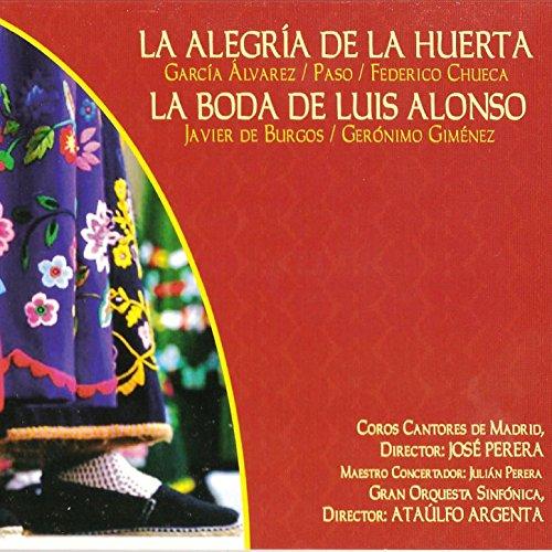 La Boda de Luis Alonso:¡Y Ahora, Señores, Me Toca a Mí!