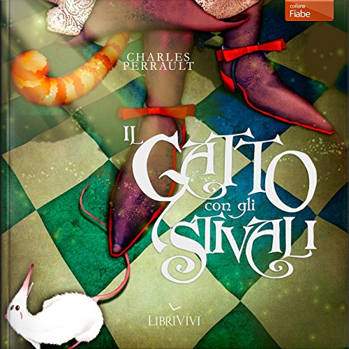 Il gatto con gli stivali                   By:                                                                                                                                 Charles Perrault                               Narrated by:                                                                                                                                 Marco Mete,                                                                                        Emiliano Coltorti,                                                                                        Aurora Cancian,                   and others                 Length: 14 mins     Not rated yet     Overall 0.0