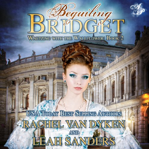 Beguiling Bridget     Waltzing With the Wallflower, Book 2              By:                                                                                                                                 Rachel Van Dyken                               Narrated by:                                                                                                                                 Mark Nelson                      Length: 4 hrs and 41 mins     2 ratings     Overall 4.5