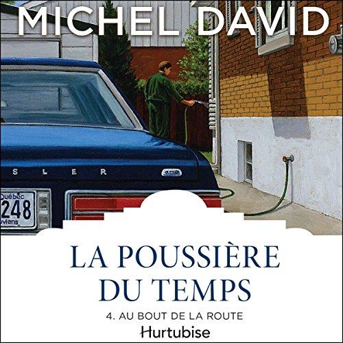 La Poussière du temps: Au bout de la route audiobook cover art