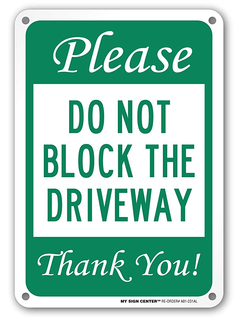 Please Do Not Block Driveway Thank You Sign- 10