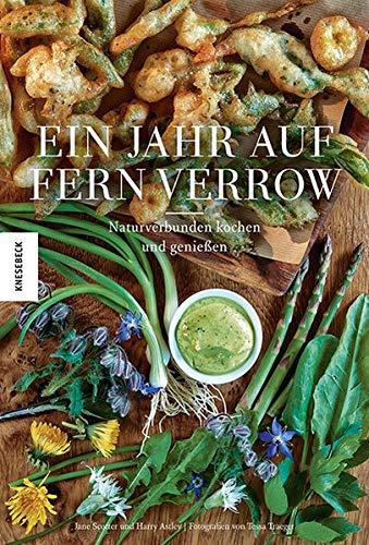Ein Jahr auf Fern Verrow: Naturverbunden kochen und genießen - Partnerlink