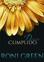Deseo Cumplido: Relato Corto (Spanish Edition)