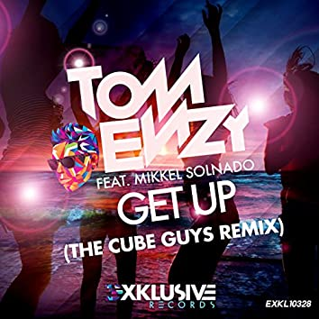 Get Up (The Cube Guys Remix)