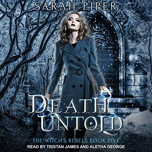 Death Untold: A Reverse Harem Paranormal Romance     Witch's Rebels Series, Book 5              By:                                                                                                                                 Sarah Piper                               Narrated by:                                                                                                                                 Aletha George,                                                                                        Tristan James                      Length: 9 hrs and 7 mins     Not rated yet     Overall 0.0