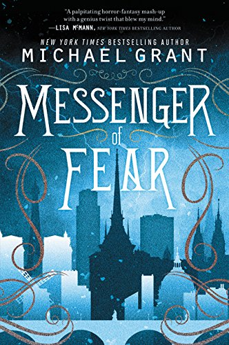 Best messenger of fear book michael grant for 2021