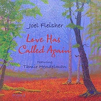 Love Has Called Again (feat. Tamir Hendelman)