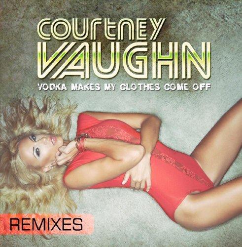 Vodka Makes My Clothes Come Off (Remixes)