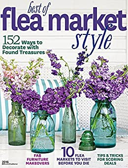 Best of Flea Market Style by [Better Homes and Gardens]