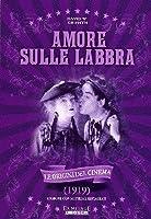 Amore Sulle Labbra [Italian Edition]