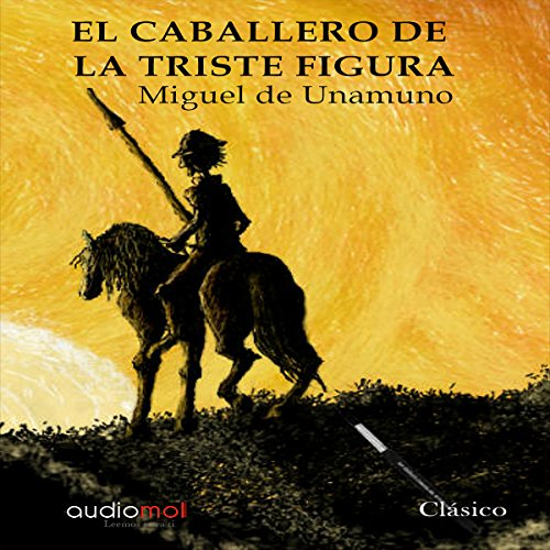 Couverture de El caballero de la triste figura [The Knight of the Sad Countenance]