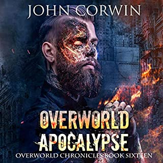 Overworld Apocalypse     Overworld Chronicles, Book 16              Written by:                                                                                                                                 John Corwin                               Narrated by:                                                                                                                                 Austin Rising                      Length: 12 hrs and 2 mins     Not rated yet     Overall 0.0