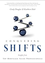 Conquering Shifts: Insights from Top Mortgage Sales Professionals
