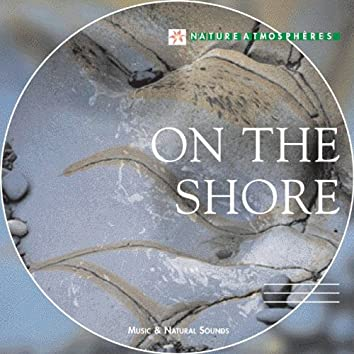 Nature Atmosphere: On the Shore