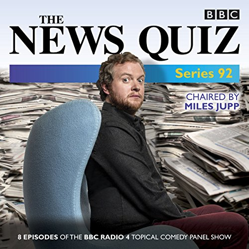The News Quiz: Series 92     The topical BBC Radio 4 comedy panel show              By:                                                                                                                                 BBC Radio Comedy                               Narrated by:                                                                                                                                 Miles Jupp                      Length: 3 hrs and 40 mins     1 rating     Overall 5.0
