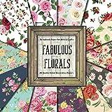 Fabulous Florals Scrapbook Paper: Decorative Craft Paper for Scrapbooking Projects
