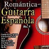 Romántica Guitarra Española, Vol. 1