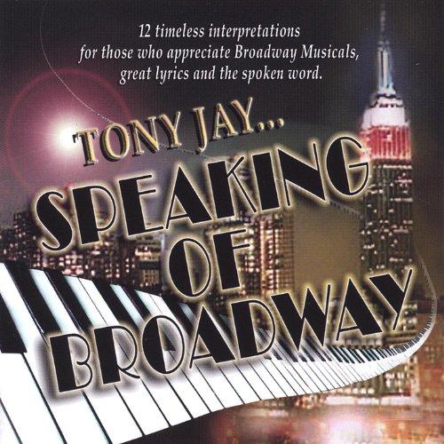 Tony Jay...Speaking of Broadway