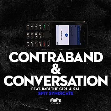 Contraband & Conversation