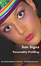 Sun Signs Personality Profiling: Our Destiny Written In The Stars