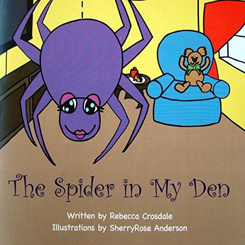 The Spider in My Den audiobook cover art