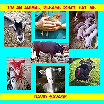 I'm an Animal, Please Don't Eat Me