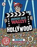 ¿Dónde está Wally? En Hollywood (Colección ¿Dónde está Wally?): (incluye lupa gratis)