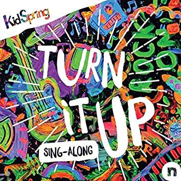 Turn It up Sing Along