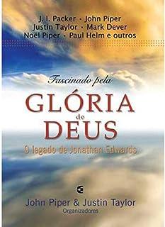 Fascinado Pela Gloria De Deus