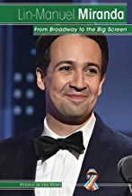 Lin-Manuel Miranda: From Broadway to the Big Screen (People in the News)