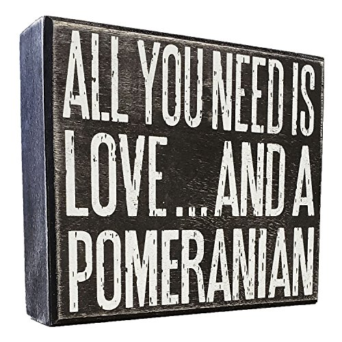 JennyGems All You Need is Love and a Pomeranian - Real Wood Stand Up Box Sign - Pomeranian Gift Series, Pomeranian Moms and Owners, Shelf Knick Knacks