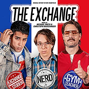 The Exchange (Original Motion Picture Soundtrack)