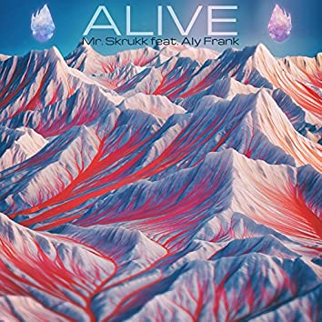Alive (feat. Aly Frank)