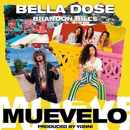 Bella Dose feat. Brandon Bill$